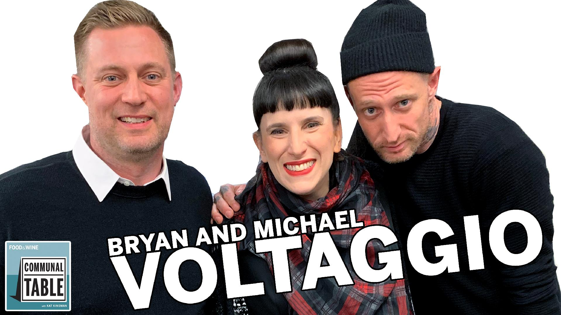 Bryan and Michael Voltaggio: Communal Table Podcast